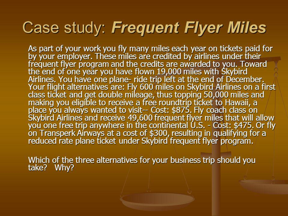 Case study: Frequent Flyer Miles