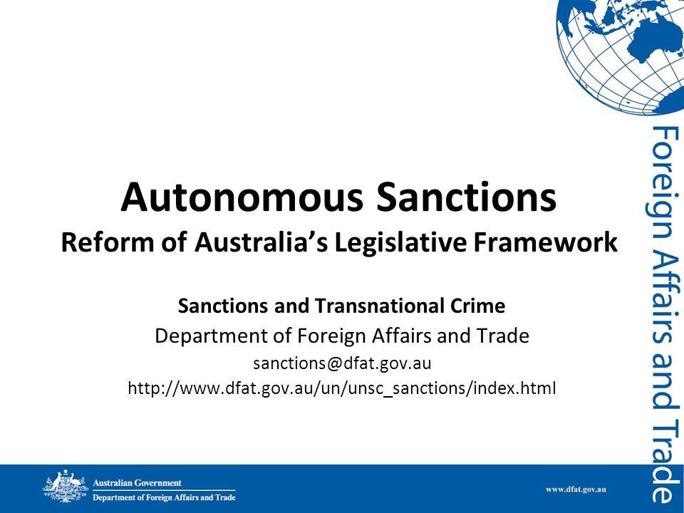 Autonomous Sanctions Reform of Australia's Legislative Framework