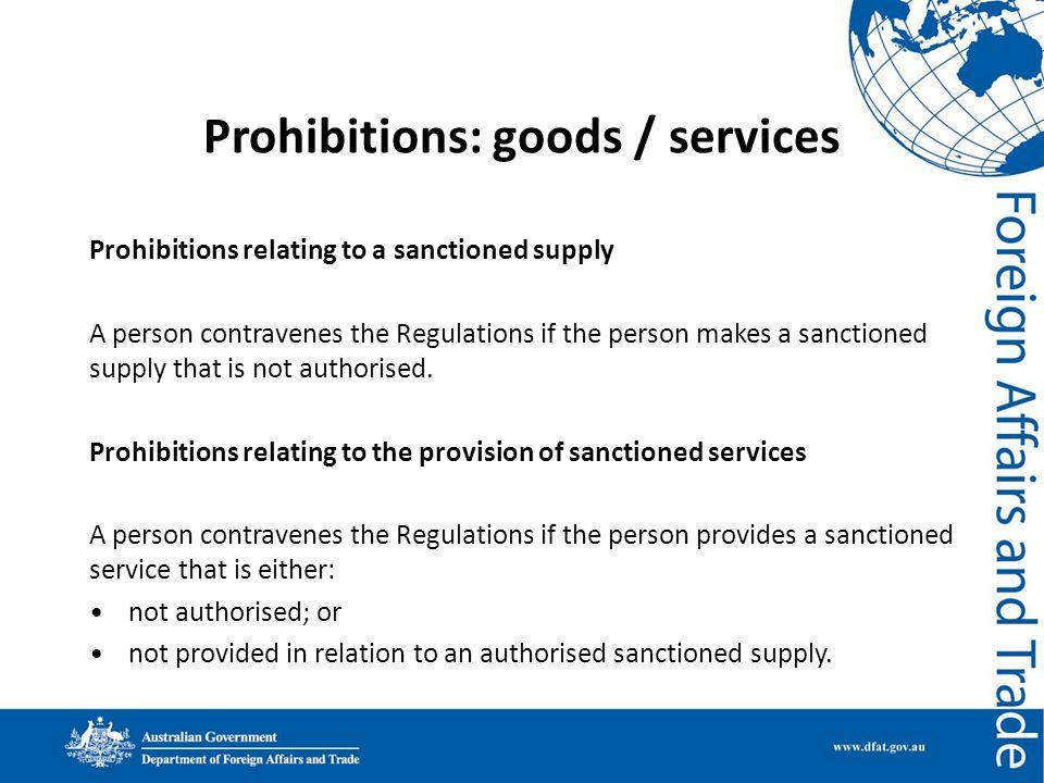 Prohibitions: goods / services