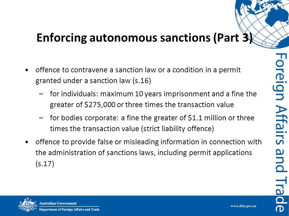 Enforcing autonomous sanctions (Part 3)