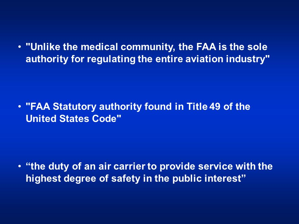 FAA Statutory authority found in Title 49 of the United States Code