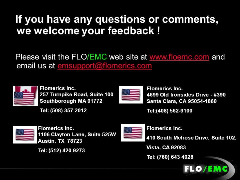 If you have any questions or comments, we welcome your feedback !