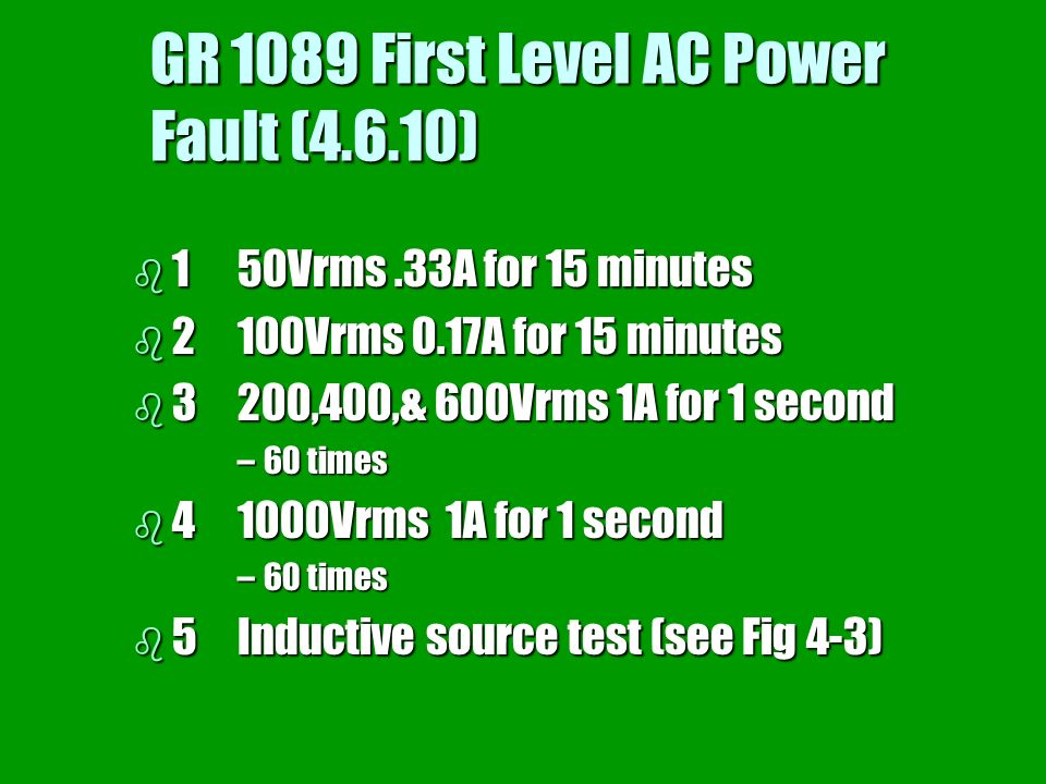 GR 1089 First Level AC Power Fault (4.6.10)