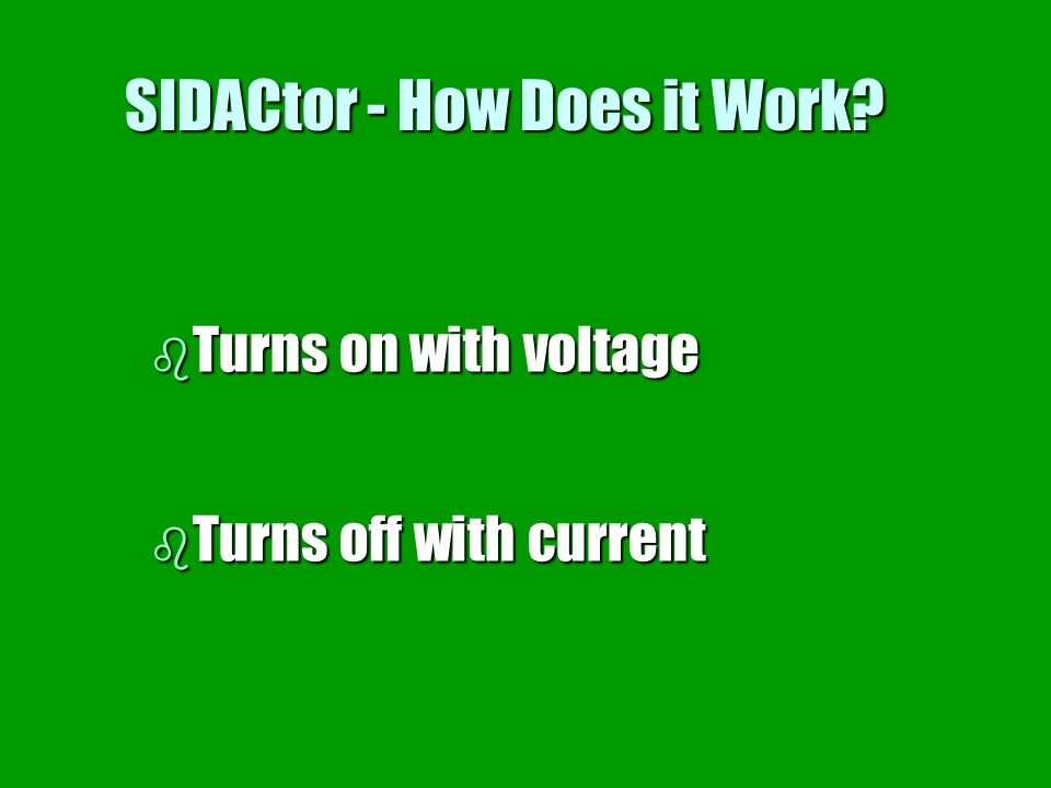 SIDACtor - How Does it Work