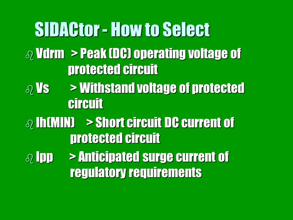 SIDACtor - How to Select