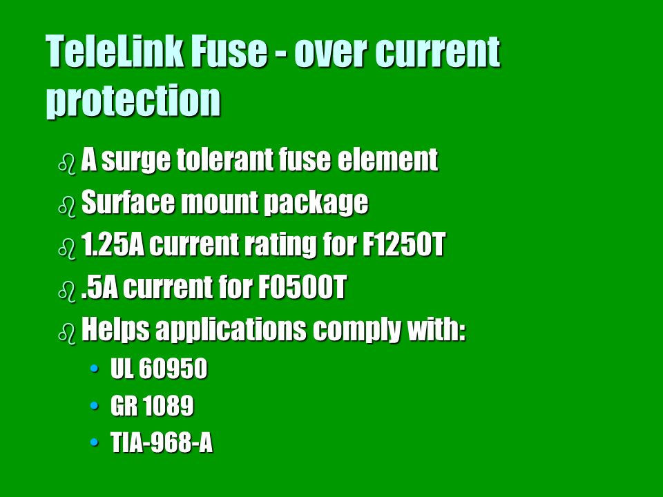 TeleLink Fuse - over current protection