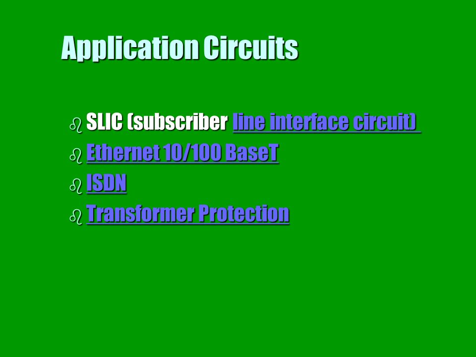 Application Circuits SLIC (subscriber line interface circuit)