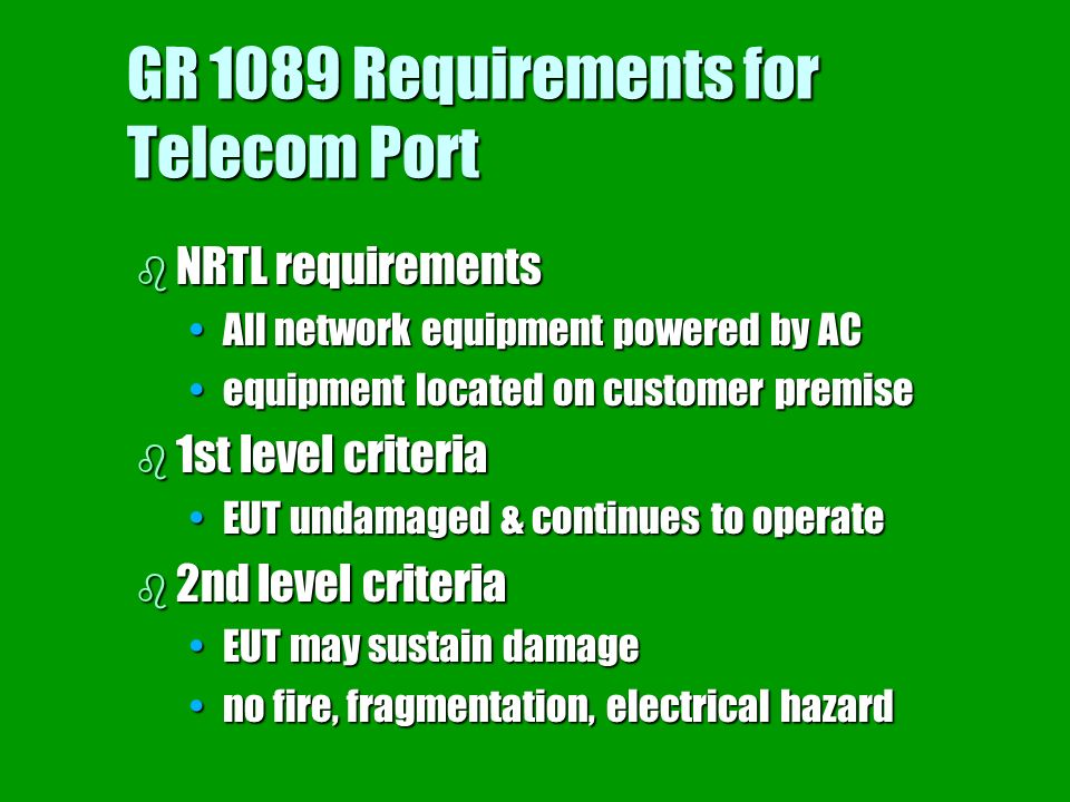 GR 1089 Requirements for Telecom Port