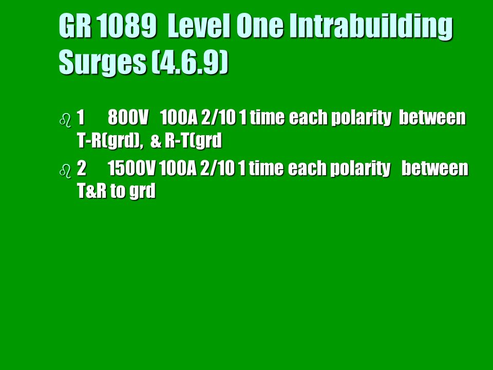 GR 1089 Level One Intrabuilding Surges (4.6.9)
