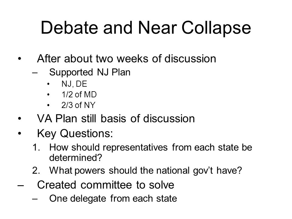 Debate and Near Collapse