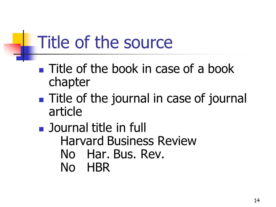 Title of the source Title of the book in case of a book chapter