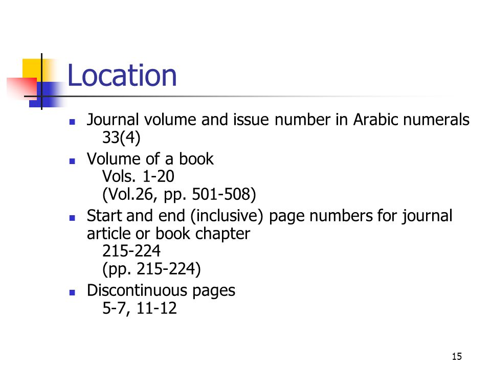 Location Journal volume and issue number in Arabic numerals 33(4)