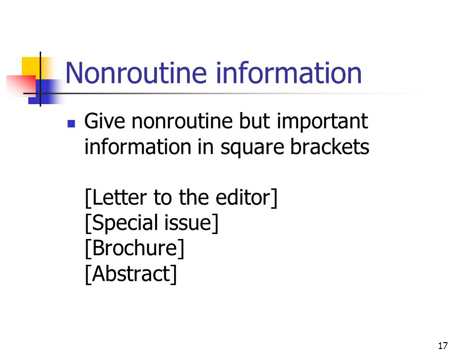 Nonroutine information