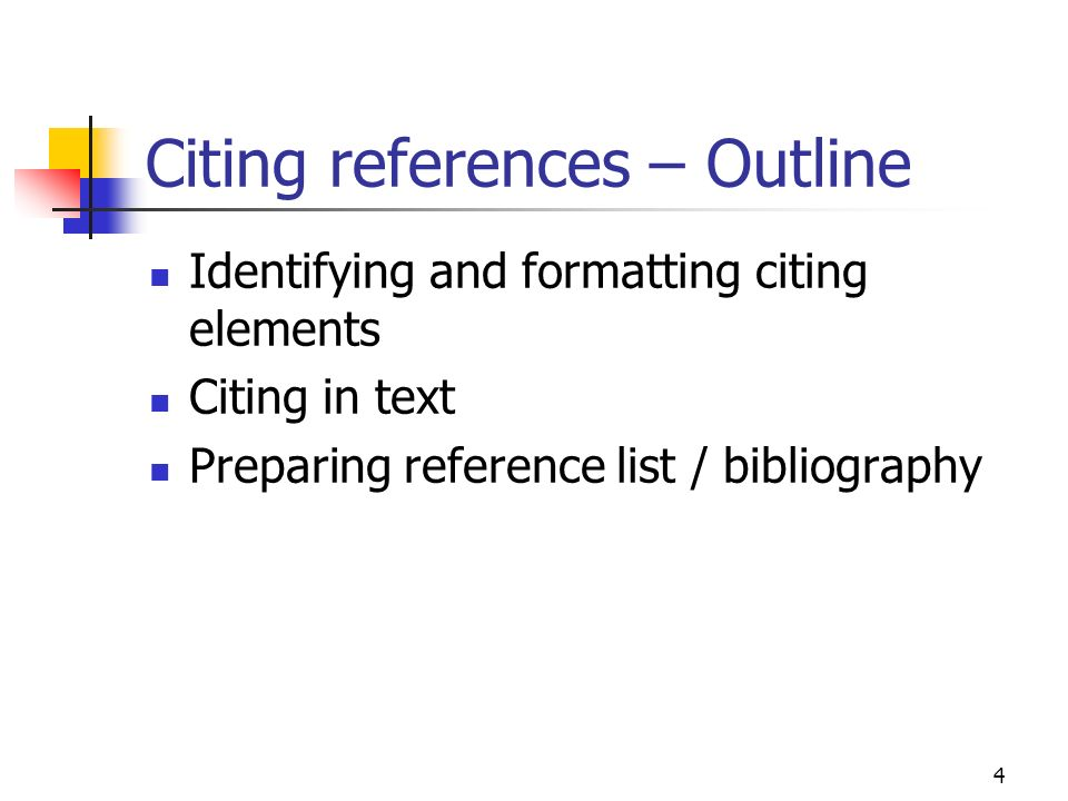 Citing references – Outline