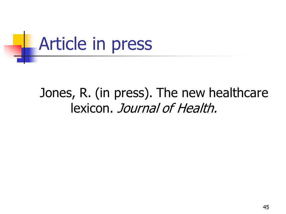 Article in press Jones, R. (in press). The new healthcare lexicon. Journal of Health.