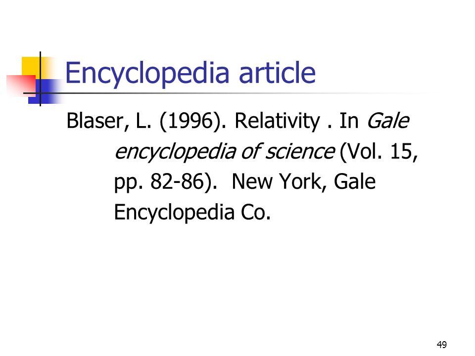 Encyclopedia article Blaser, L. (1996). Relativity . In Gale