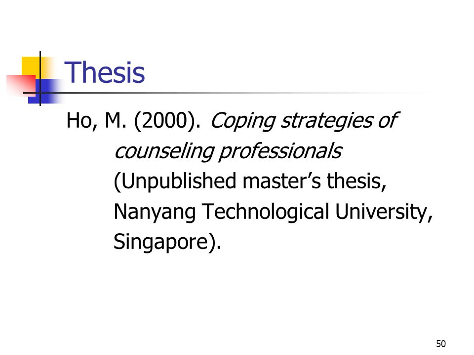 Thesis Ho, M. (2000). Coping strategies of counseling professionals