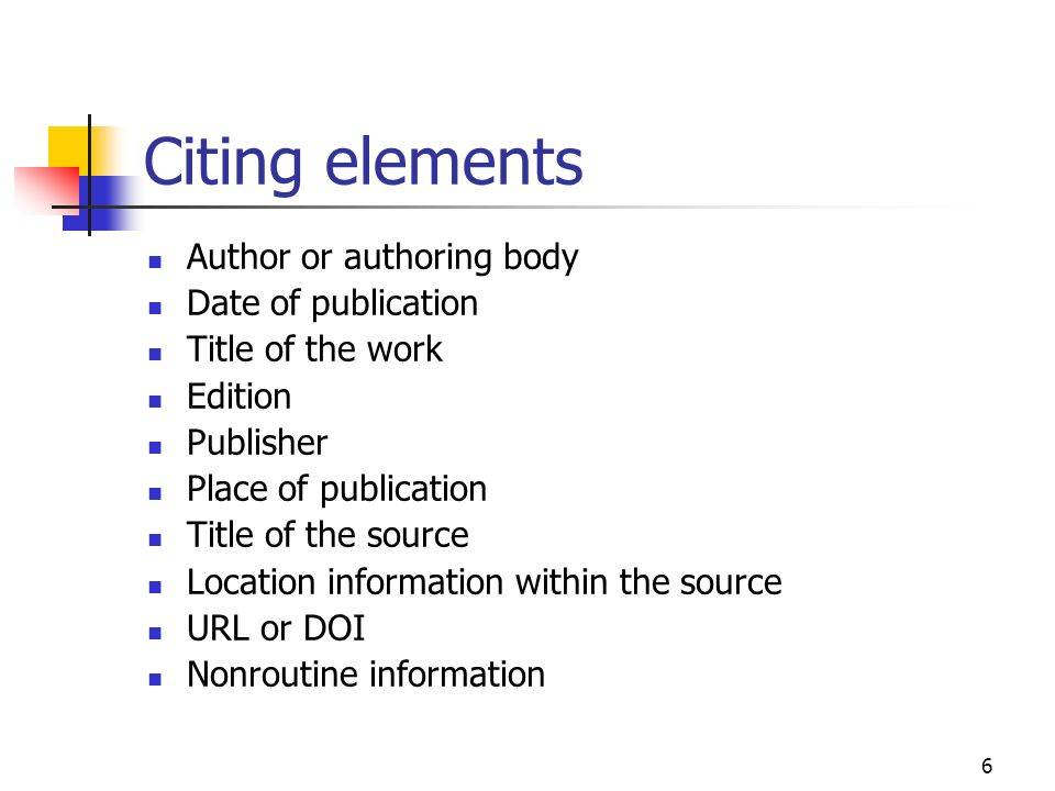 Citing elements Author or authoring body Date of publication
