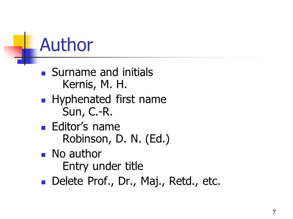 Author Surname and initials Kernis, M. H.