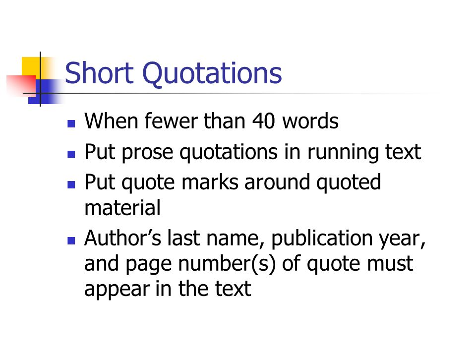 Short Quotations When fewer than 40 words