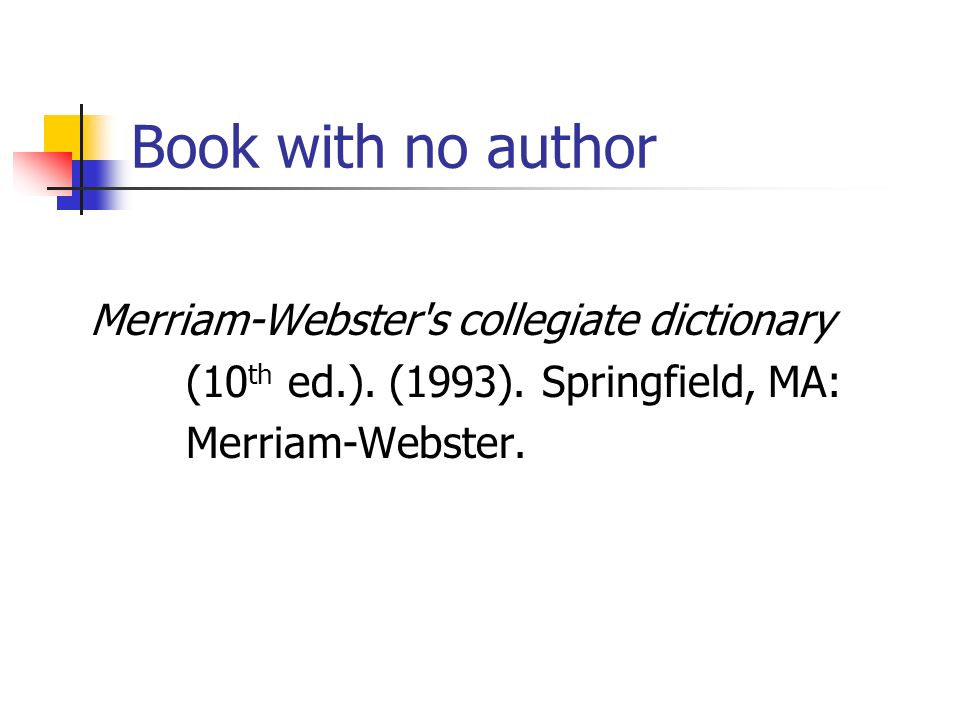 Book with no author Merriam-Webster s collegiate dictionary