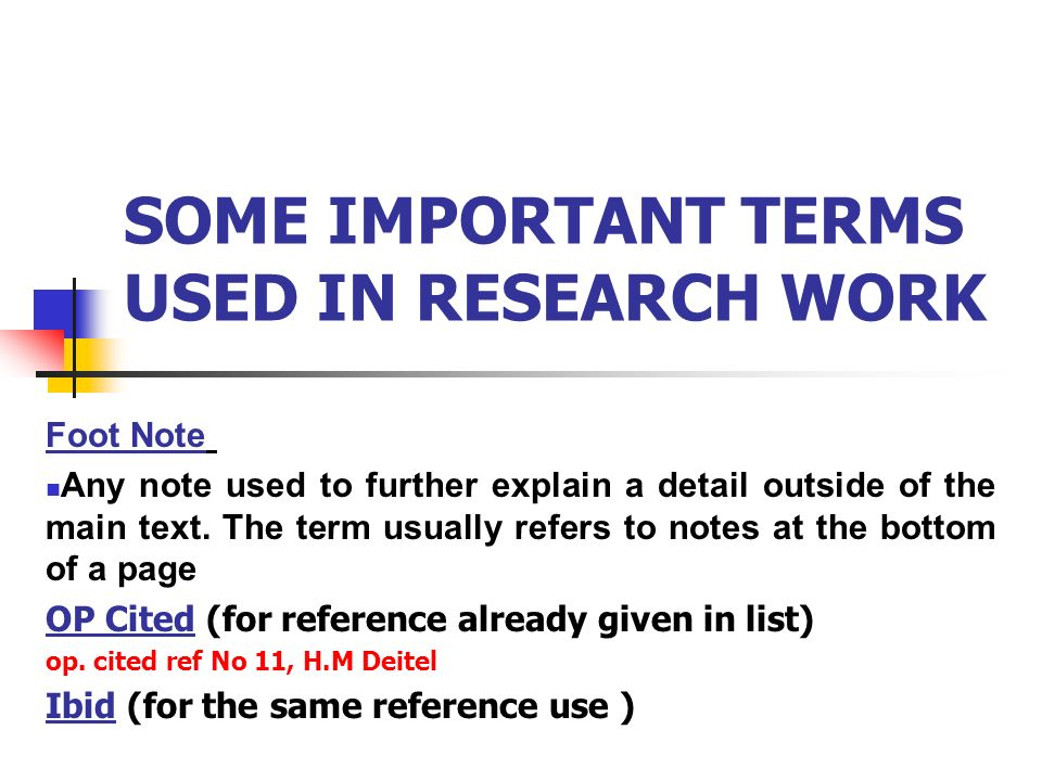 SOME IMPORTANT TERMS USED IN RESEARCH WORK