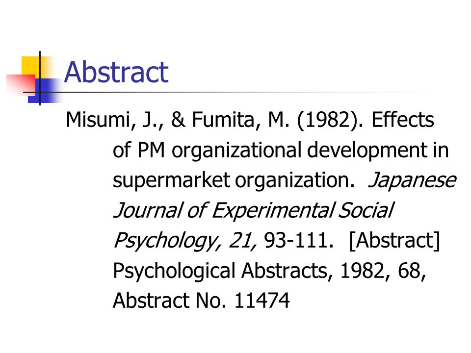 Abstract Misumi, J., & Fumita, M. (1982). Effects