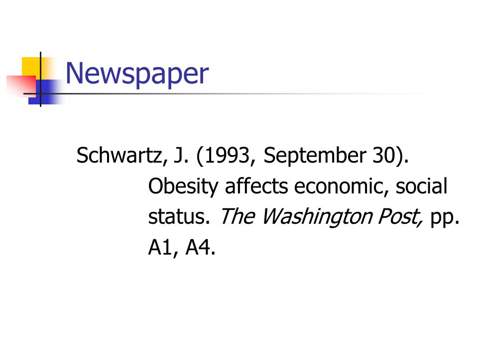 Newspaper Schwartz, J. (1993, September 30).