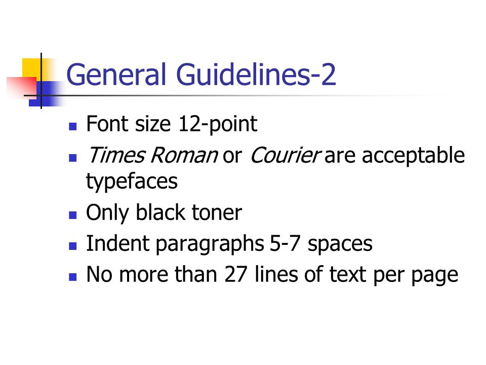 General Guidelines-2 Font size 12-point