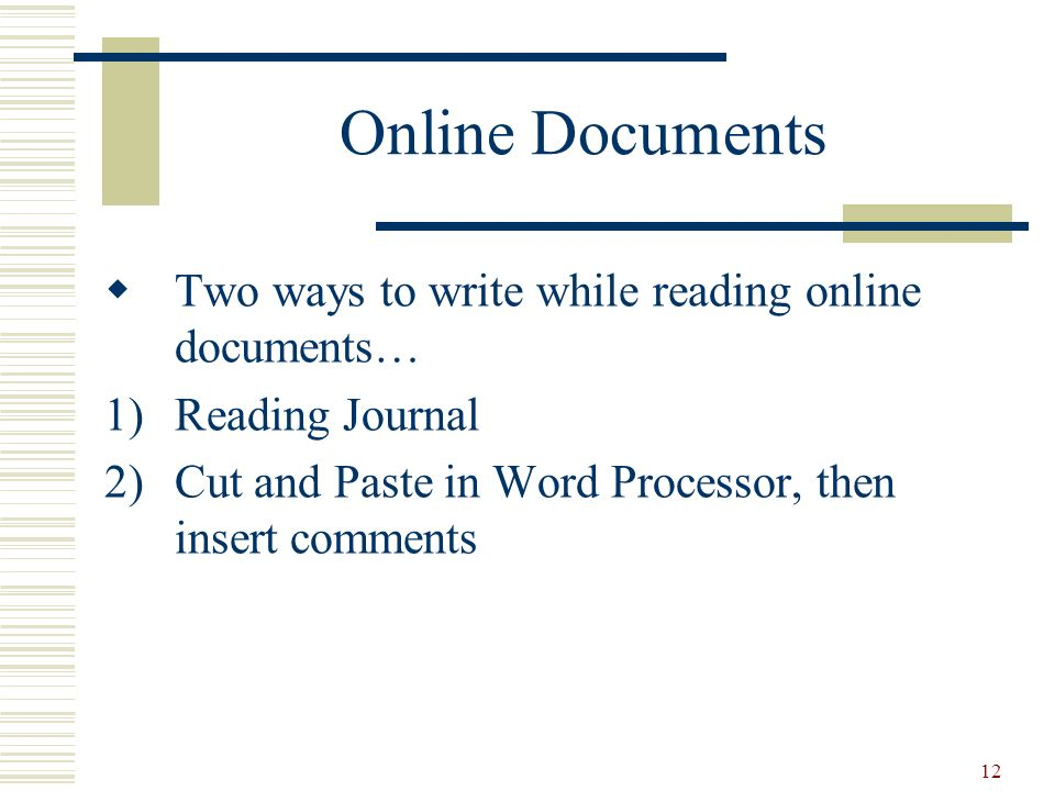 Online Documents Two ways to write while reading online documents…