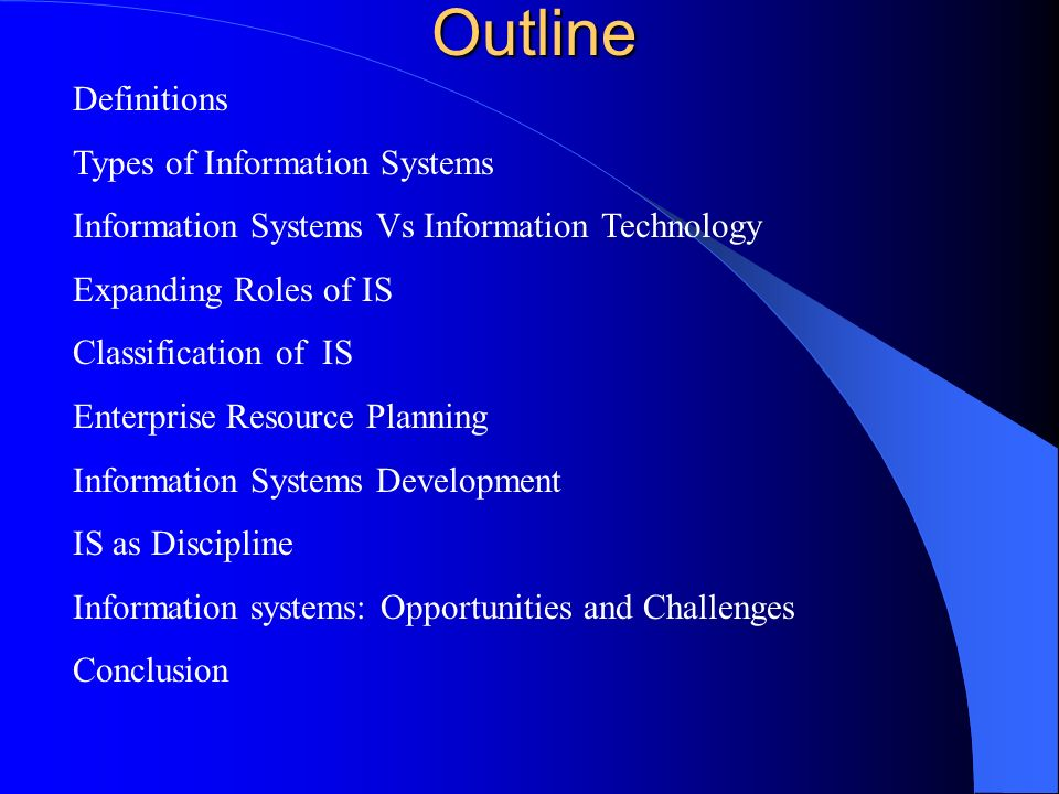 Outline Definitions Types of Information Systems
