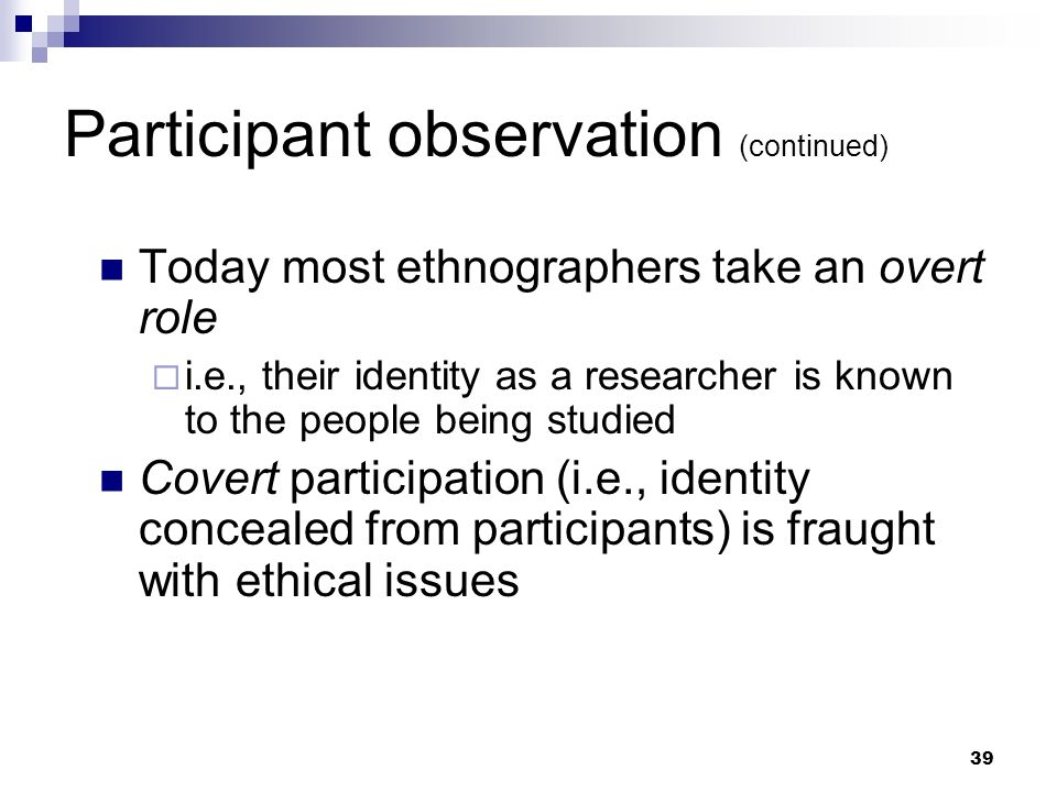 Participant observation (continued)