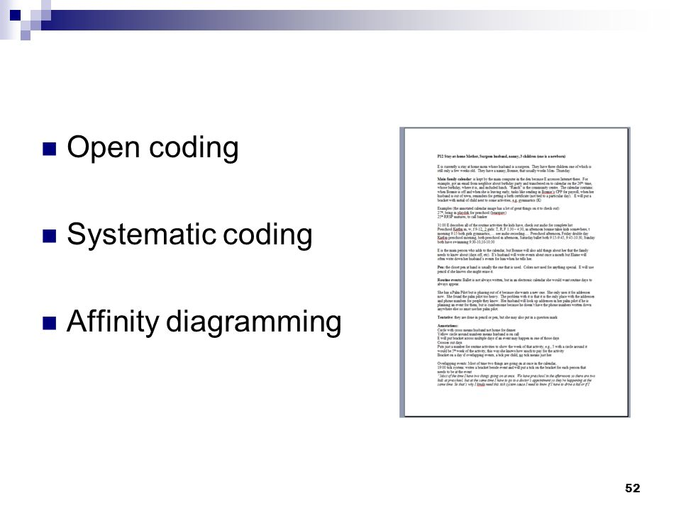 Open coding Systematic coding Affinity diagramming