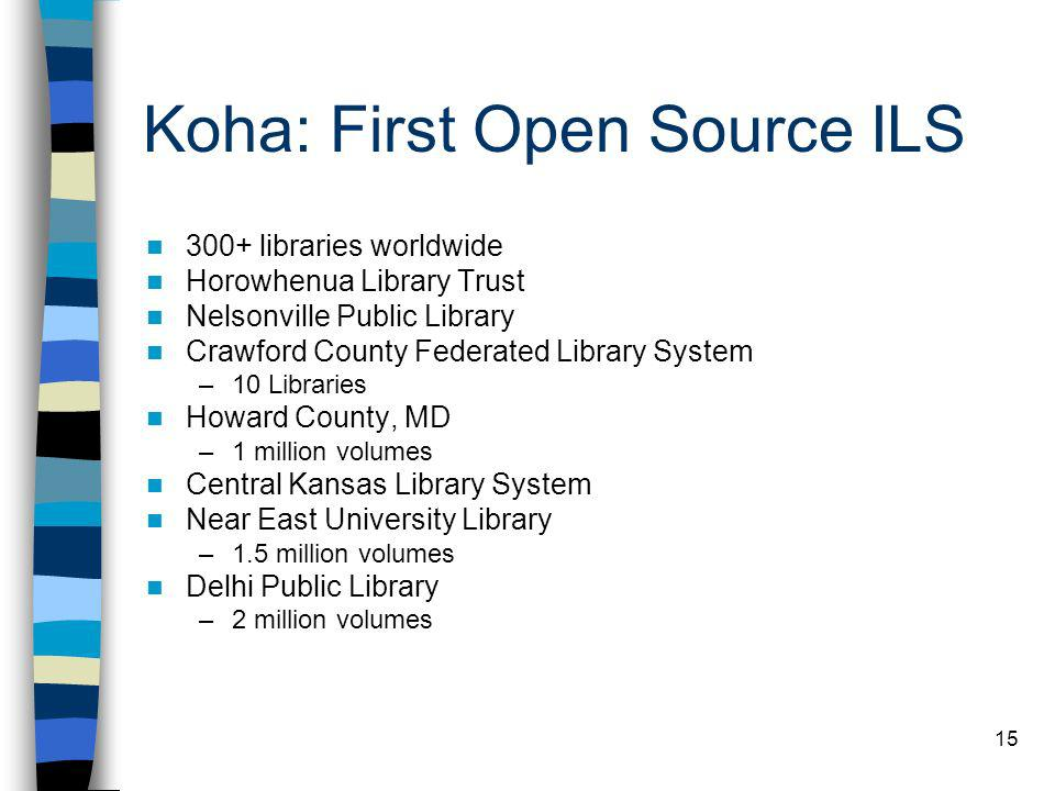 Koha: First Open Source ILS