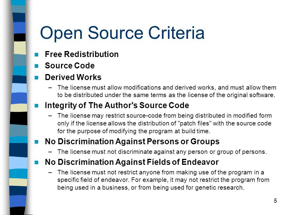 Open Source Criteria Free Redistribution Source Code Derived Works