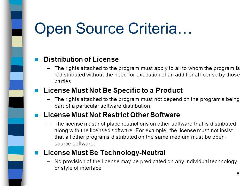 Open Source Criteria… Distribution of License