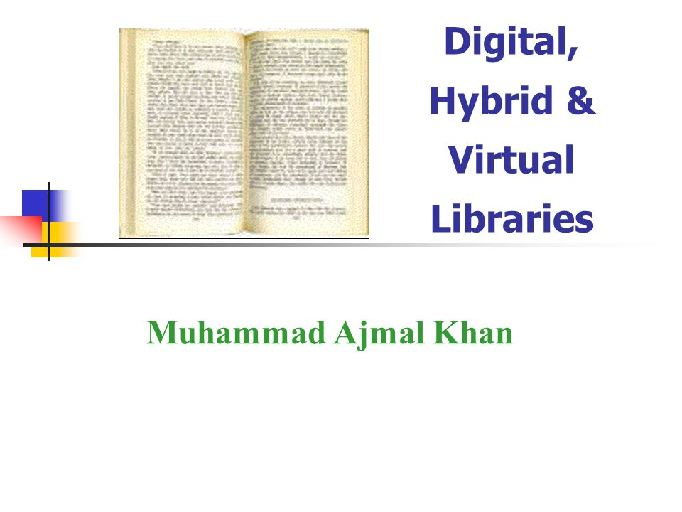 Digital, Hybrid & Virtual Libraries