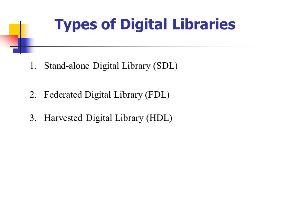 Types of Digital Libraries