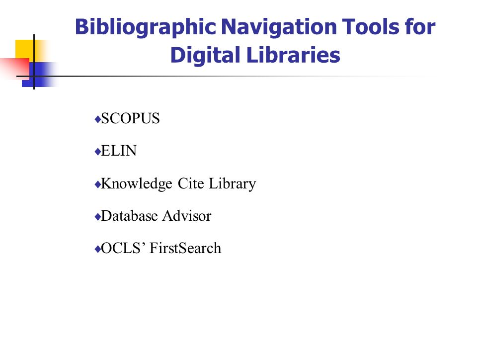 Bibliographic Navigation Tools for Digital Libraries