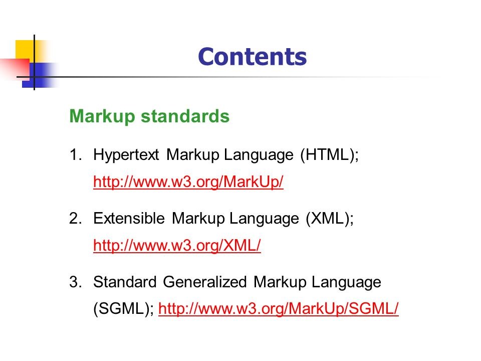 Contents Markup standards