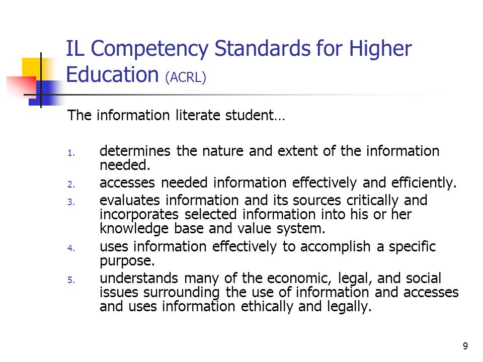 IL Competency Standards for Higher Education (ACRL)