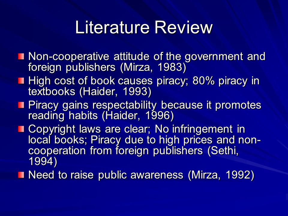 Literature Review Non-cooperative attitude of the government and foreign publishers (Mirza, 1983)