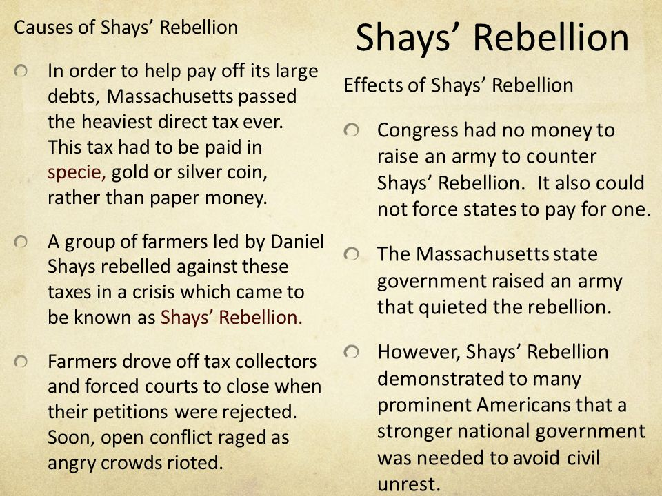 significance of shays rebellion essay The whiskey rebellion was a turning point in america's history that demonstrated the central government's willingness and ability to enforce its laws in spite of the obstacle of distance from its center of power.