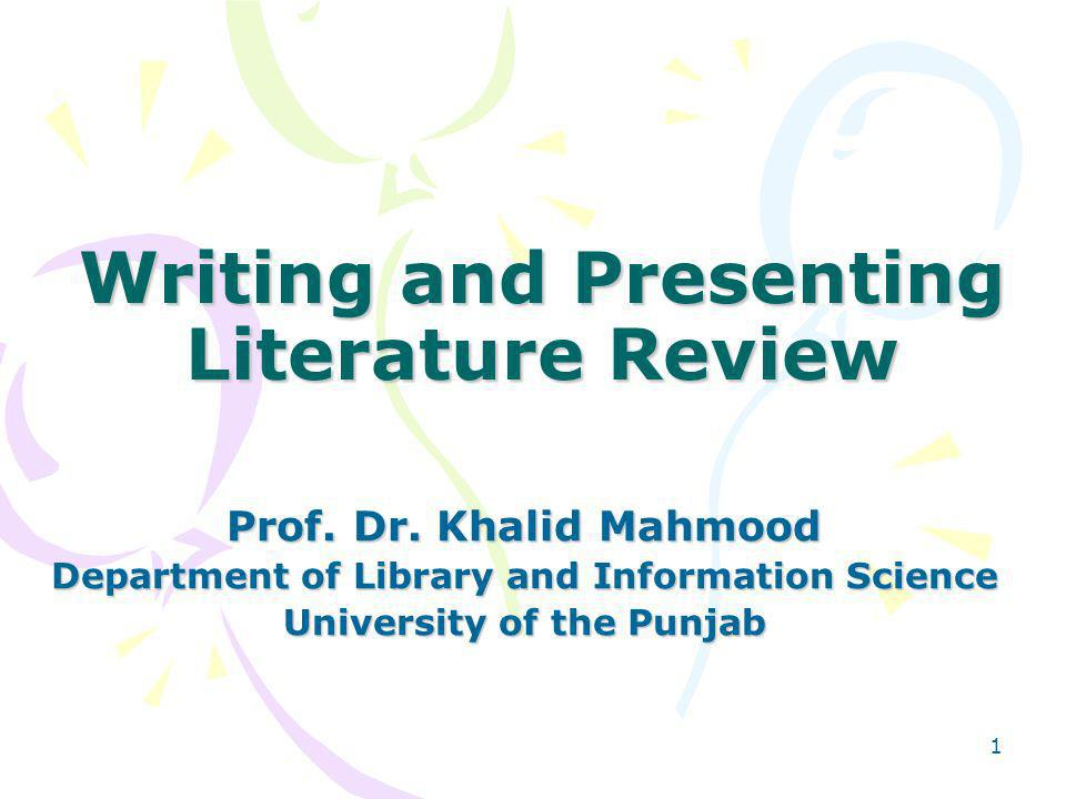 Writing and Presenting Literature Review