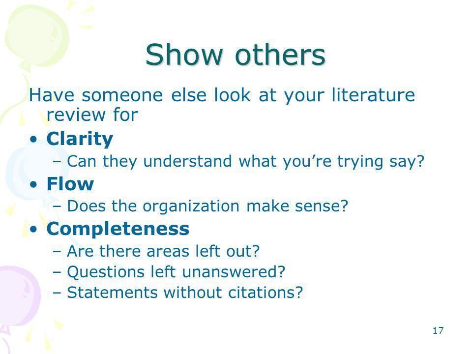 Show others Have someone else look at your literature review for