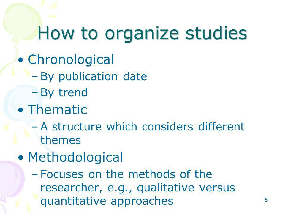 How to organize studies