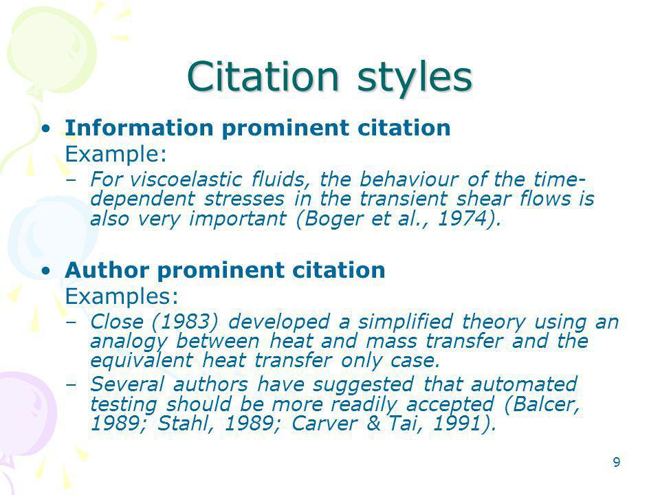 Citation styles Information prominent citation Example: