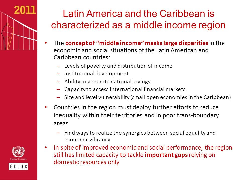 Latin America and the Caribbean is characterized as a middle income region