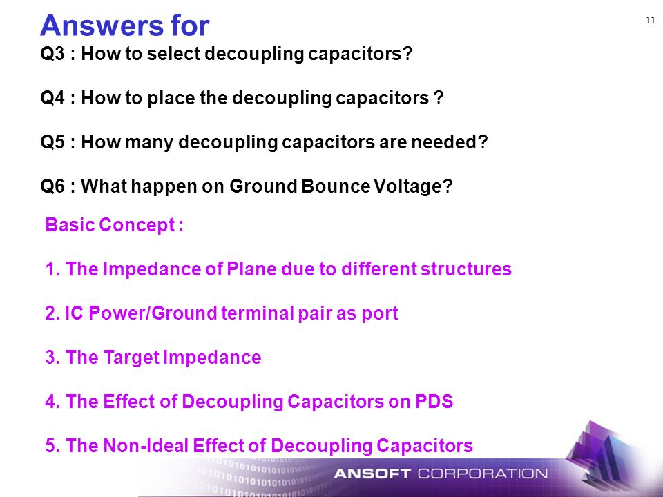 Answers for Q3 : How to select decoupling capacitors