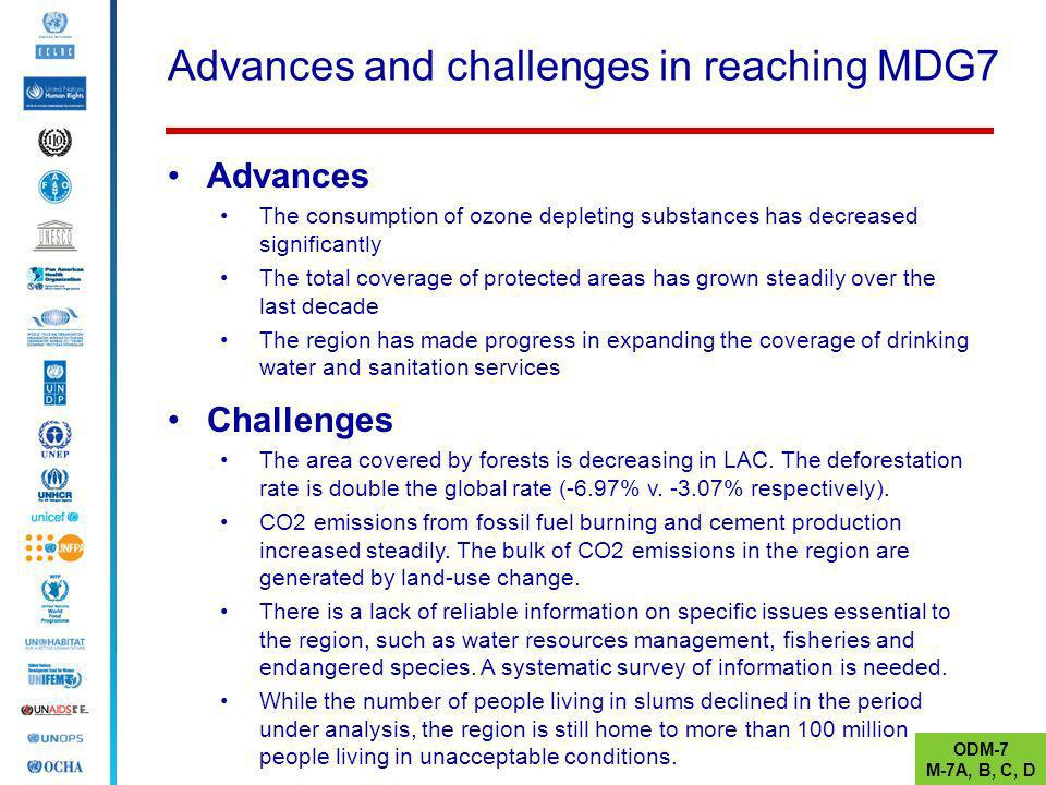 Advances and challenges in reaching MDG7